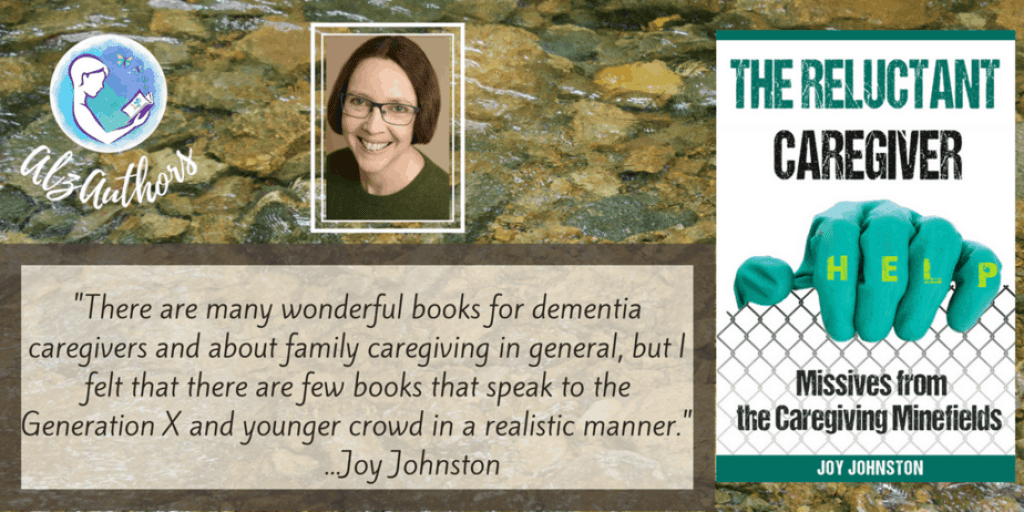 """Welcome back, Joy Johnston, author of """"The Reluctant Caregiver"""""""