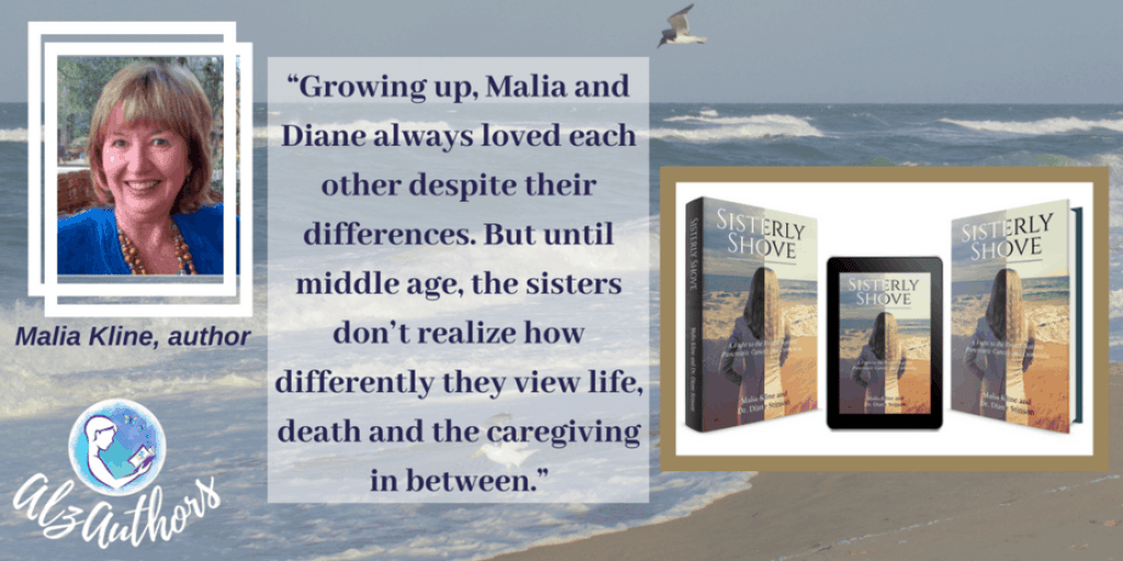 """Meet Malia Kline, Co-Author With Her Sister Diane Stinson, M.D. of """"Sisterly Shove"""""""
