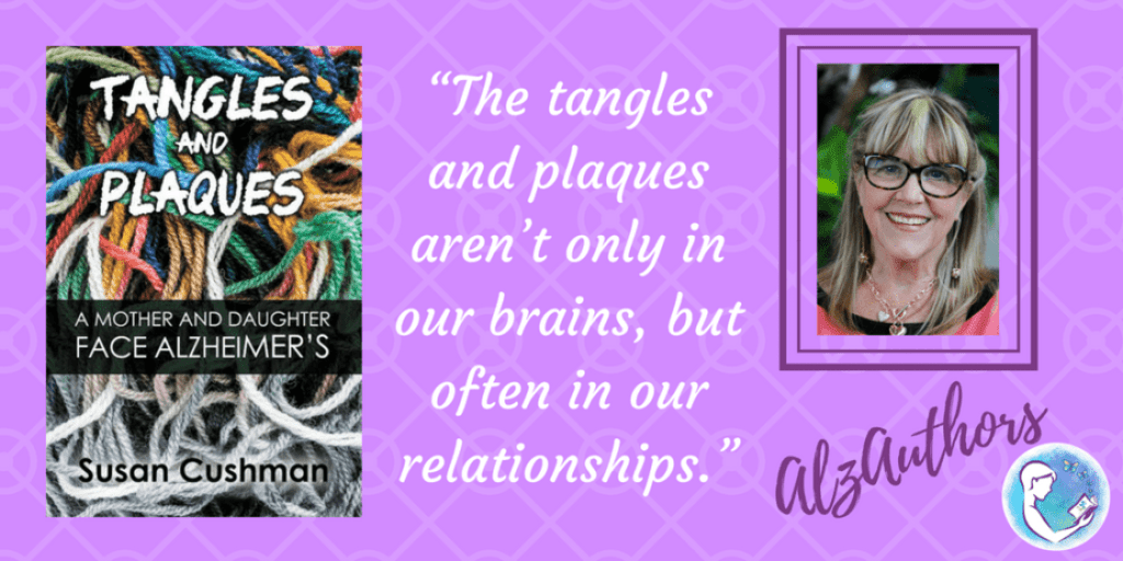 """Meet Susan Cushman, author of """"Tangles and Plaques"""""""