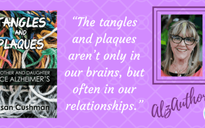 "Meet Susan Cushman, author of ""Tangles and Plaques"""