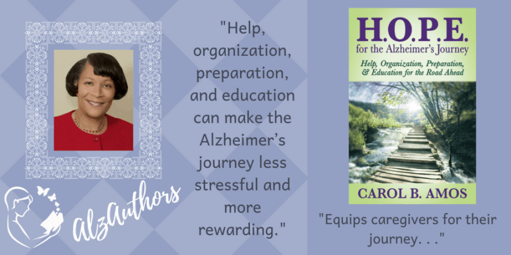 "Meet Carol B. Amos, author of ""H.O.P.E.  For The Alzheimer's Journey"""