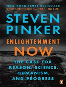 Enlightenment Now,The case for reason, science, humanism and progress