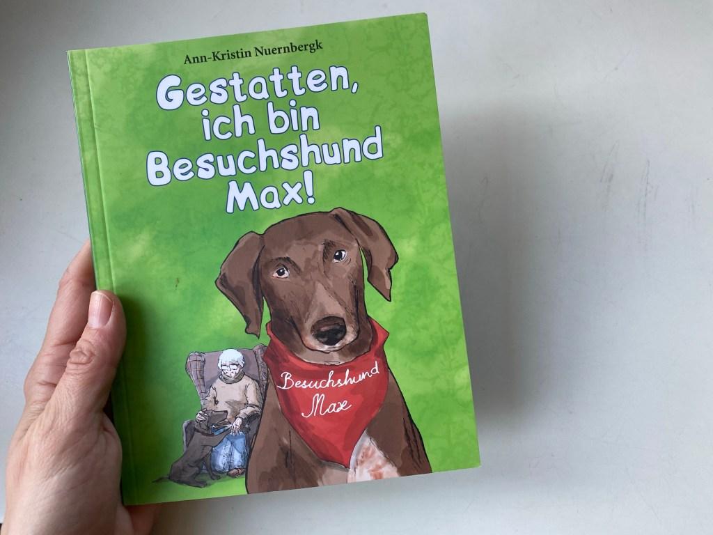 Kinderbuch Gestatten ich bin Besuchshund Max