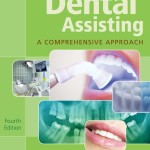 Dental Assisting A Comprehensive Approach 4th Edition PDF