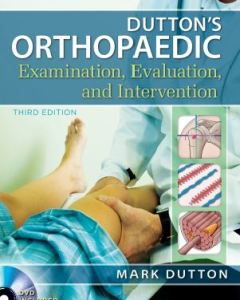 Dutton's Orthopaedic Examination Evaluation and Intervention 3rd Edition PDF