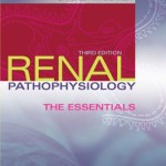 Renal Pathophysiology The Essentials 3rd Edition PDF