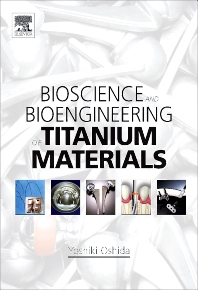 Bioscience and Bioengineering of Titanium Materials PDF