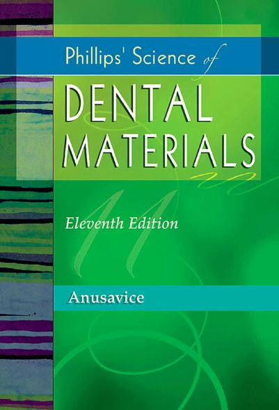 Phillips Science of Dental Materials 11th Edition PDF