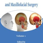 A Textbook of Advanced Oral and Maxillofacial Surgery Volume 1 PDF