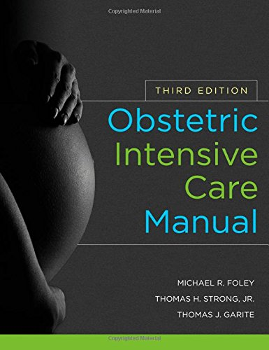 Obstetric Intensive Care Manual 3rd Edition PDF