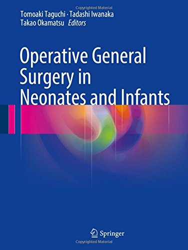 Operative General Surgery in Neonates and Infants PDF