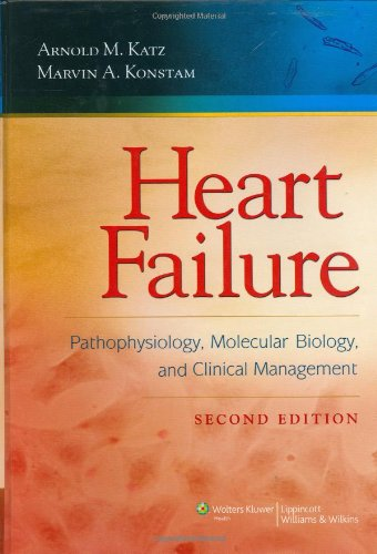 Heart Failure Pathophysiology Molecular Biology and Clinical Management 2nd Edition PDF