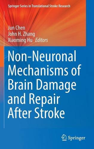 Non-Neuronal Mechanisms of Brain Damage and Repair After Stroke PDF