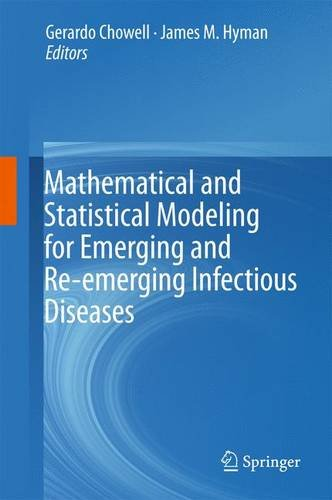 Mathematical and Statistical Modeling for Emerging and Re-emerging Infectious Diseases PDF