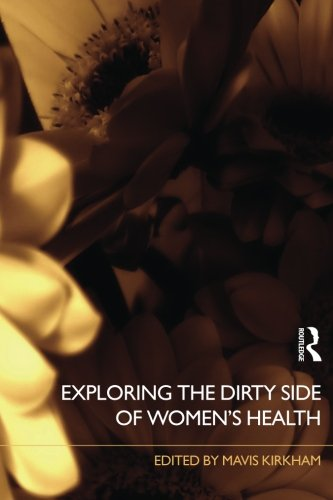 Exploring the Dirty Side of Women's Health PDF