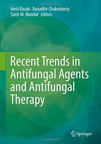 Recent Trends in Antifungal Agents and Antifungal Therapy PDF