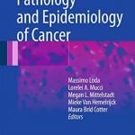 Pathology and Epidemiology of Cancer PDF
