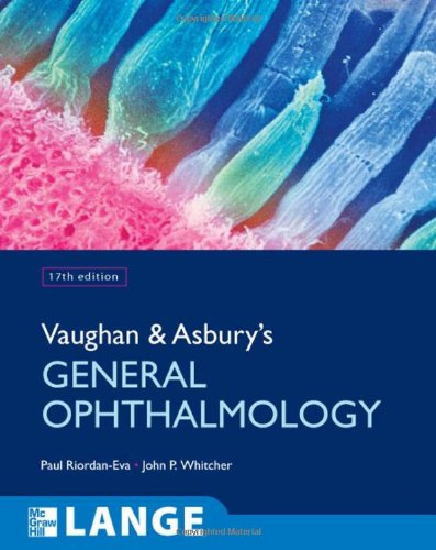 Vaughan & Asbury's General Ophthalmology 17th Edition PDF