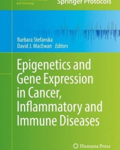 Epigenetics and Gene Expression in Cancer Inflammatory and Immune Diseases PDF