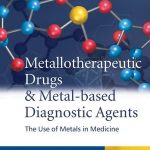 Metallotherapeutic Drugs and Metal-Based Diagnostic Agents PDF