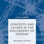 Concepts and Causes in the Philosophy of Disease PDF