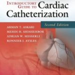 Introductory Guide to Cardiac Catheterization 2nd Edition PDF