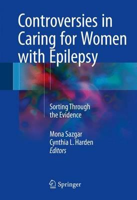 Controversies in Caring for Women with Epilepsy 2016 PDF