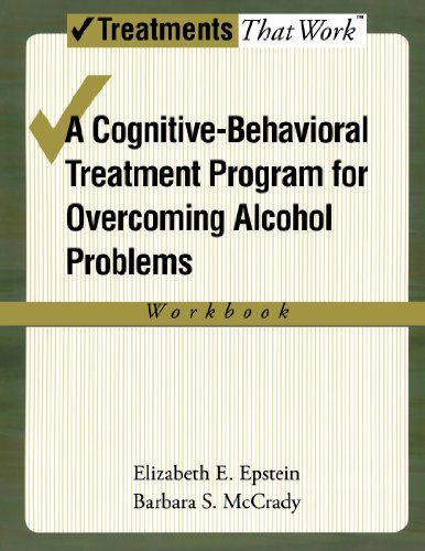 A Cognitive-Behavioral Treatment Program for Overcoming Alcohol Use Problems PDF