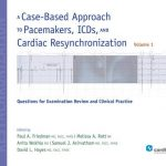 A Case-Based Approach to Pacemakers ICDs and Cardiac Resynchronization PDF