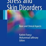 Stress and Skin Disorders PDF