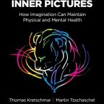The Power of Inner Pictures PDF