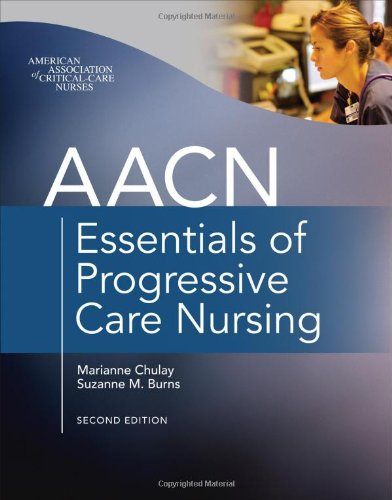 AACN Essentials of Progressive Care Nursing Second Edition PDF