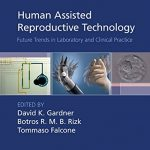 Human Assisted Reproductive Technology PDF