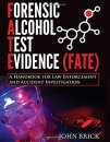 Forensic Alcohol Test Evidence (FATE) PDF