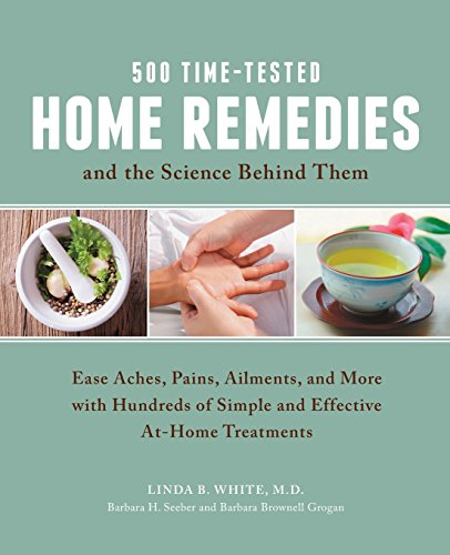 500 Time-Tested Home Remedies and the Science Behind Them PDF
