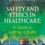 Safety and Ethics in Healthcare PDF