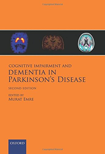 Cognitive Impairment and Dementia in Parkinson's Disease 2nd edition PDF