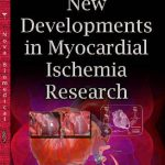New Developments in Myocardial Ischemia Research PDF