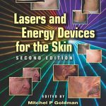 Lasers and Energy Devices for the Skin 2nd edition PDF