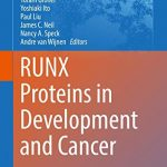 RUNX Proteins in Development and Cancer PDF