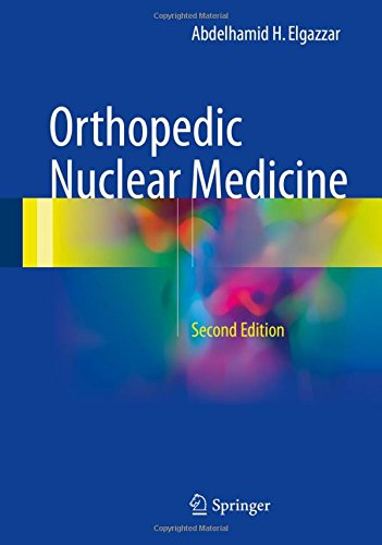 Orthopedic Nuclear Medicine Second Edition PDF