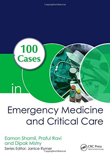 100 Cases in Emergency Medicine and Critical Care First Edition PDF