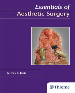 Essentials of Aesthetic Surgery 1st Edition PDF