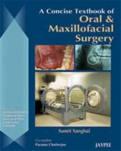 A concise textbook of oral and maxillofacial surgery PDF