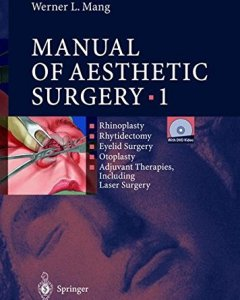 Manual of Aesthetic Surgery 1 PDF