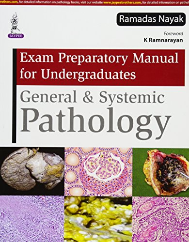 Exam Preparatory Manual for Undergraduates General and Systemic Pathology PDF