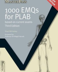 1000 EMQs for PLAB Based on Current Exams 3rd Edition PDF