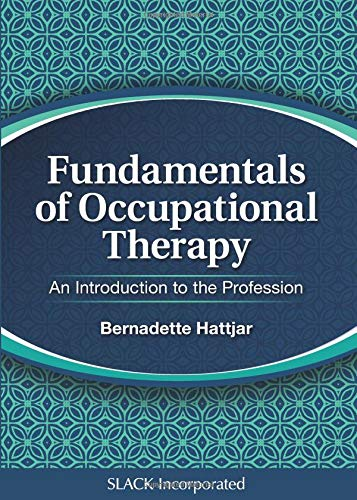 Fundamentals of Occupational Therapy An Introduction to the Profession PDF