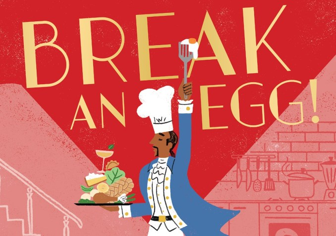 Break an Egg the Broadway Cookbook