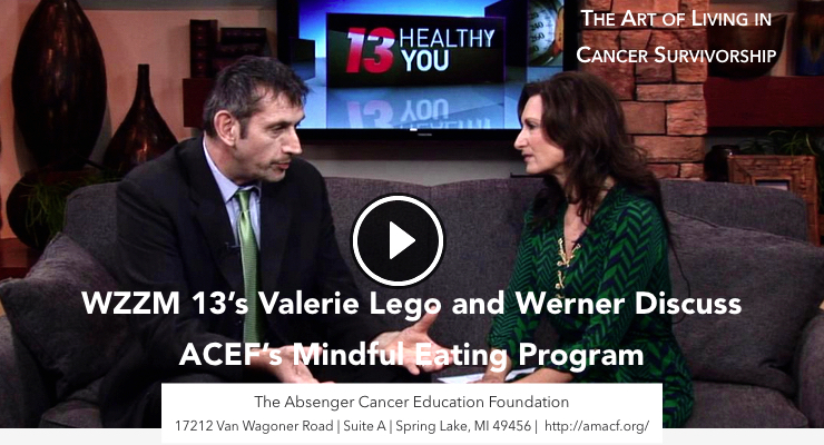 A Brief Mindful Eating Exercise Demonstrated by Valerie Lego and Werner on WZZM 13